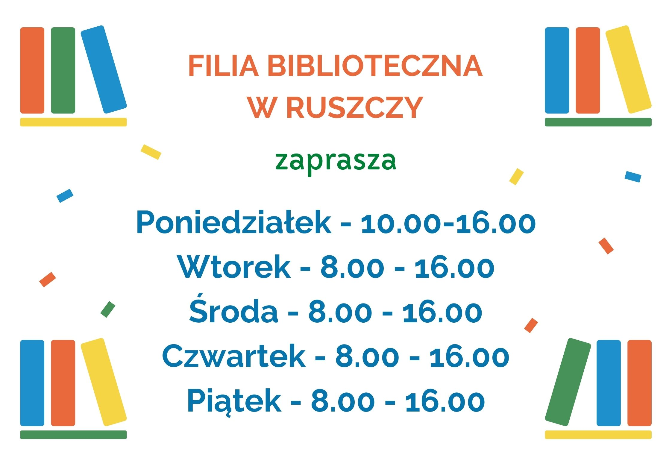 Plakat informujący ozmianach godzin pracy Filii wRuszczy